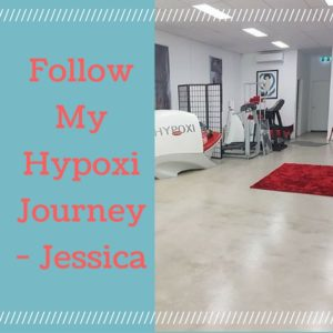 Follow My Hypoxi Journey - Jessica